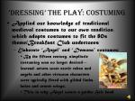dressing the play costuming2