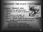 dressing the play costuming4