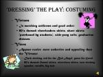 dressing the play costuming5