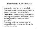 preparing joint edges