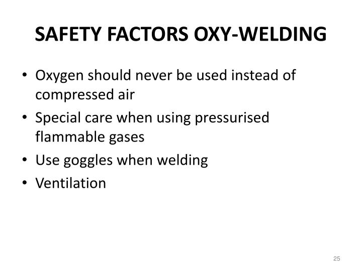 SAFETY FACTORS OXY-WELDING
