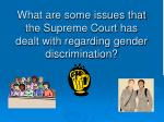 what are some issues that the supreme court has dealt with regarding gender discrimination