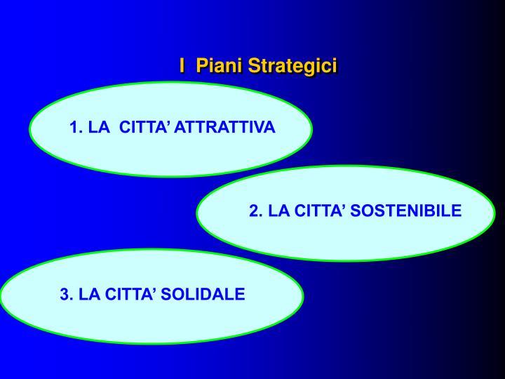 I  Piani Strategici