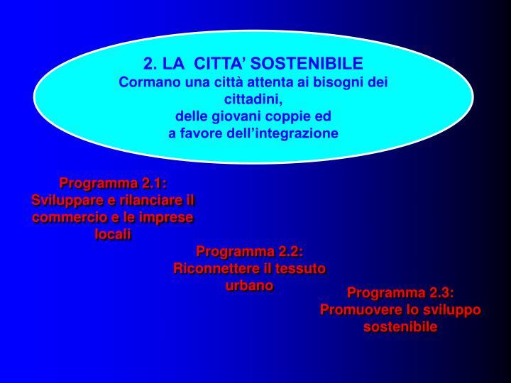 2. LA  CITTA' SOSTENIBILE