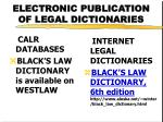 electronic publication of legal dictionaries