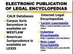 electronic publication of legal encyclopedias