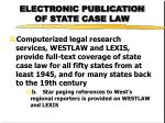 electronic publication of state case law