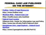 federal case law published on the internet