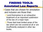 finding tools annotated law reports1