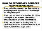 how do secondary sources help researchers