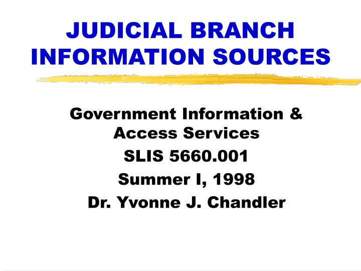 judicial branch information sources n.