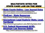 multistate sites for state case law on the www1