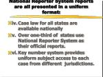national reporter system reports are all presented in a uniform format1