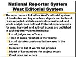 national reporter system west editorial system