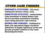 other case finders
