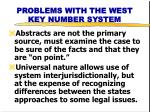 problems with the west key number system