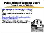 publication of supreme court case law official1