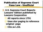 publication of supreme court case law unofficial1