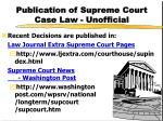 publication of supreme court case law unofficial3