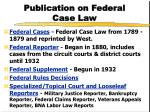 publication on federal case law