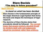 stare decisis the duty to follow precedent