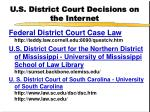 u s district court decisions on the internet