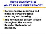 west digest alr what is the difference