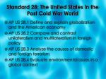 standard 28 the united states in the post cold war world