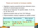 plants can transfer or increase mobility
