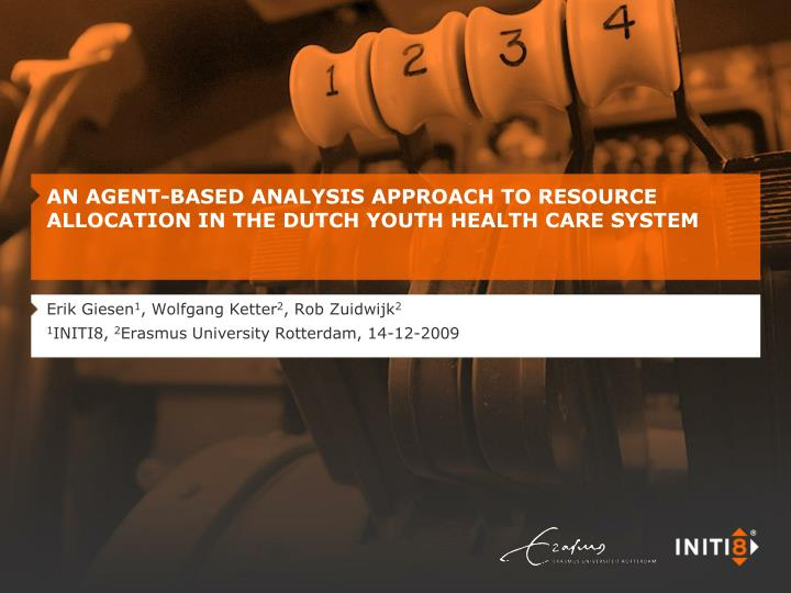 an agent based analysis approach to resource allocation in the dutch youth health care system n.