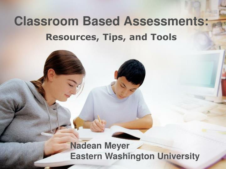 classroom based assessments n.