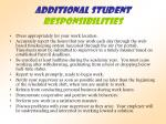 additional student responsibilities