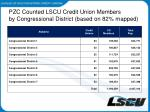 pzc counted lscu credit union members by congressional district based on 82 mapped