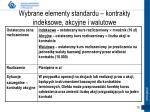 wybrane elementy standardu kontrakty indeksowe akcyjne i walutowe1