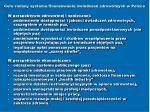 cele zmiany systemu finansowania wiadcze zdrowotnych w polsce