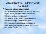 ubezpieczenia liberty direct ac c d