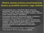 g wne obszary pomocy psychologicznej dziecku przewlekle choremu i jego rodzinie1