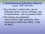 2 dodatkowe przykazania lekarza lancet 1999 354 1320