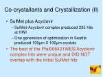 co crystallants and crystallization ii