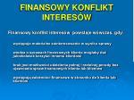 finansowy konflikt interes w