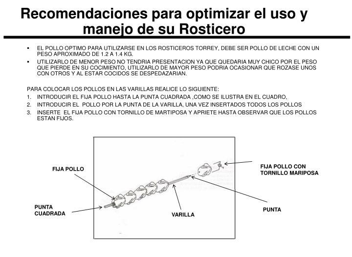 Recomendaciones para optimizar el uso y manejo de su