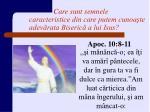 care sunt semnele caracteristice din care putem cunoa te adev rata biseric a lui isus2