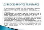 los procedimientos tributarios