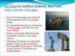 us cities for auditive students new york listen and fill in the gaps