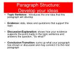 paragraph structure develop your ideas