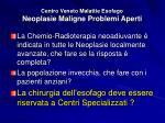 centro veneto malattie esofago neoplasie maligne problemi aperti1