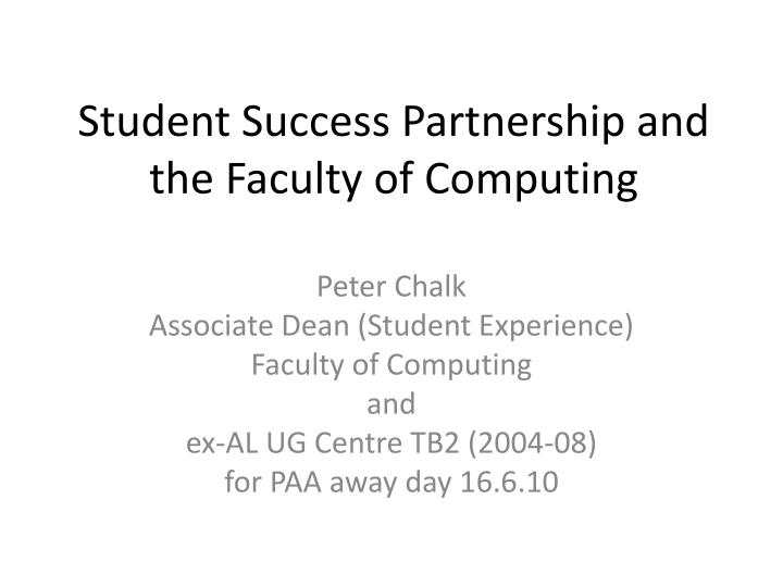 student success partnership and the faculty of computing n.