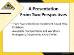 a presentation from two perspectives