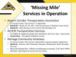 missing mile services in operation