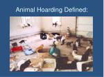 animal hoarding defined